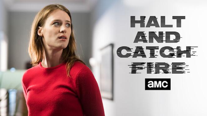 Halt and Catch Fire (2017) - Netflix | Flixable